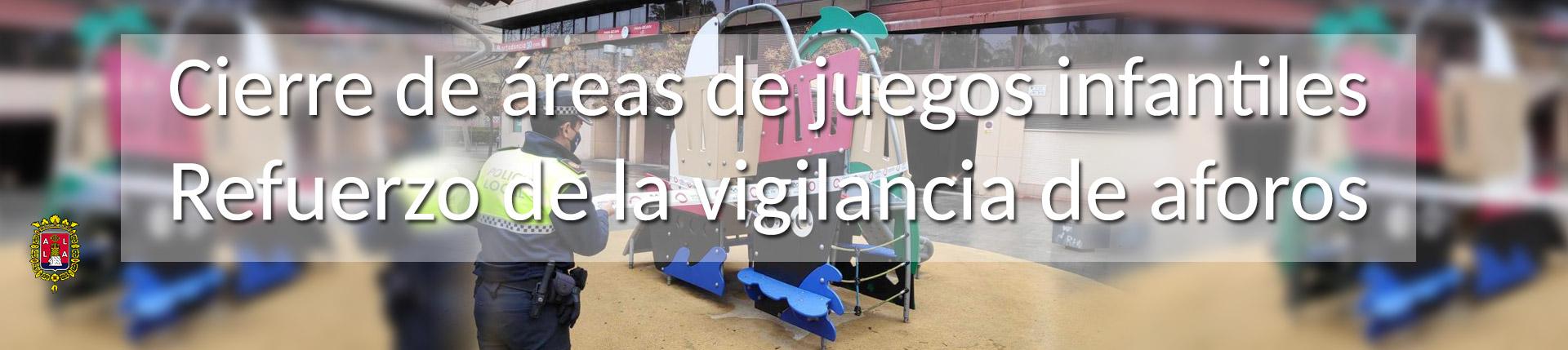 Alicante cierra juegos infantiles y refuerza vigilancia de aforos
