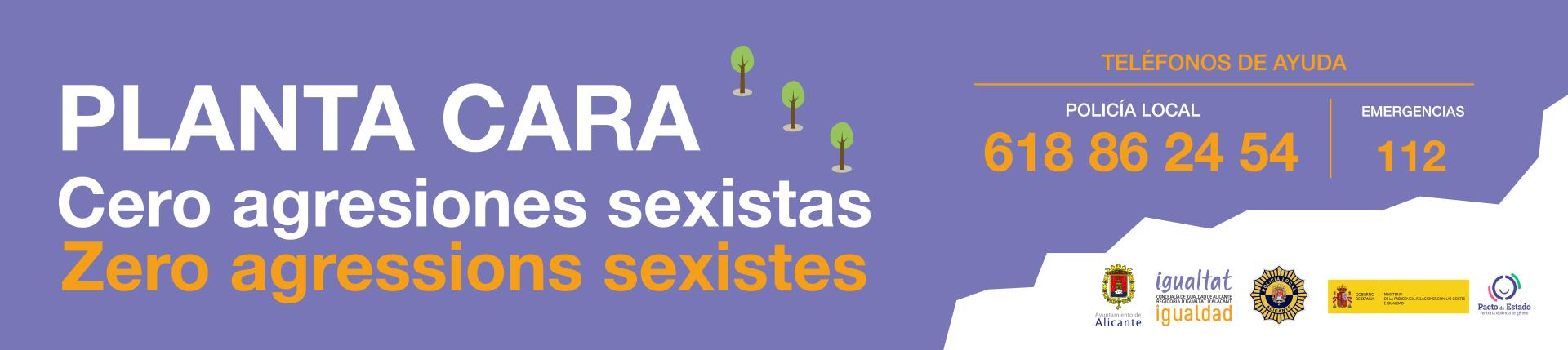 Planta Cara - Cero agresiones sexistas