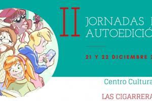 II Jornadas de autoedición en Las Cigarreras