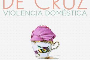 """Exposición """"Punto de Cruz - violencia doméstica"""" de Ester Gandía"""