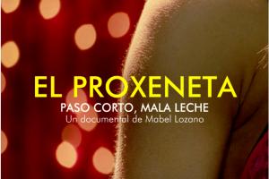 25N 2019: El Proxeneta de Mabel Lozano