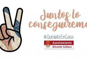 #QuédateEncasa con Alicante Cultura