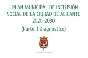 Diagnóstico del I Plan de Inclusión de la ciudad de Alicante 2020-2030. Actualizado en marzo 2020