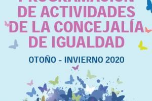 Programa de actividades de la Concejalía de Igualdad Otoño-Invierno 2020/21
