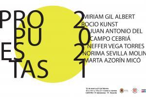 Exposición colectiva Propuestas 2021