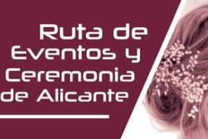 ALICANTE RUTA DE EVENTOS Y CEREMONIA