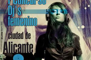 I Concurso Dj's en femenino ciudad de Alicante