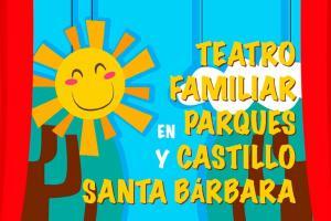 Teatro familiar en Parques municipales y Castillo de Santa Bárbara