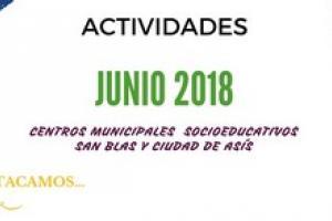 Actividades Junio Centros Municipales Socioeducativos San Blas y Ciudad de Asís