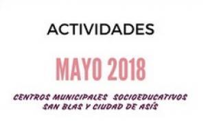Programación de actividades mes de mayo Centros Municipales Socioeducativos San Blas y Ciudad de Asís