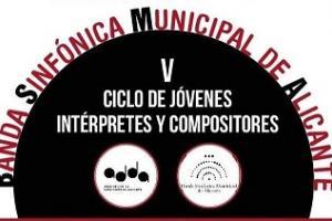 Ciclo de conciertos de la Banda Municipal con Jóvenes Intérpretes y Compositores
