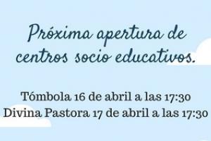 """Apertura Centros Municipales Socioeducaltivos """"Tómbola"""" y """"Divina Pastora"""". Actividades para niños y jóvenes."""
