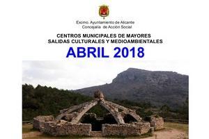 Salida cultural y medioambiental a Agres el 27/04/2018 organizada por la Unidad de Mayores