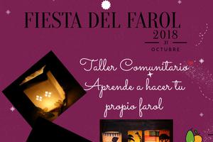 Taller comunitario construye tu propio farol. Celebración Fiesta del Farol el 31-10-2018