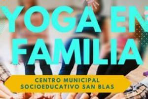 Yoga en familia. Centro Municipal Socioeducativo San Blas