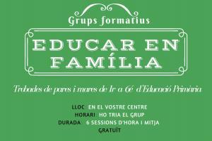Educar en famìlia. Grups formatius