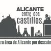 Alicante, entre dos castillos