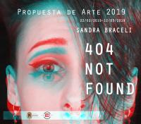 "Exposición ""404 Not Found"" de Sandra Braceli"