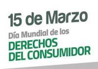 15 de marzo día del consumidor