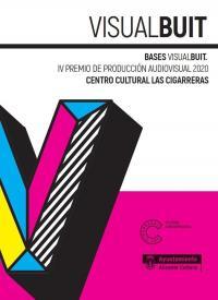 Imagen IV Premio de Producción Audiovisual 'Visual Buit'
