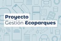Proyecto GEstión Ecoparques