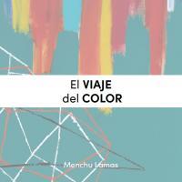 El viaje del color por Menchu Lamas