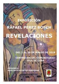 """Cartell Exposició """"Revelaciones"""" de l'artista Rafael Pérez Bosch"""