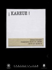 Exposición ¡KAREUE!