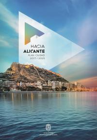 Plan de Ciudad 2017-2025, Hacia Alicante