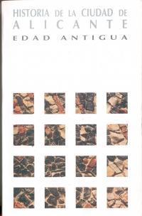 Imagen Historia de la Ciudad de Alicante. Tomo I: Edad Antigua