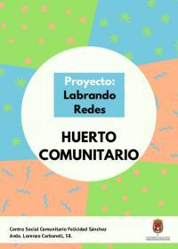 Labrando Redes - Huerto Comunitario