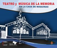 Ciclo de Teatro y Música en la Casa de Máquinas