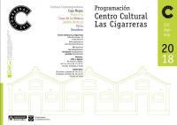 Presentación programa trimestral de Las Cigarreras. De julio a septiembre de 2018
