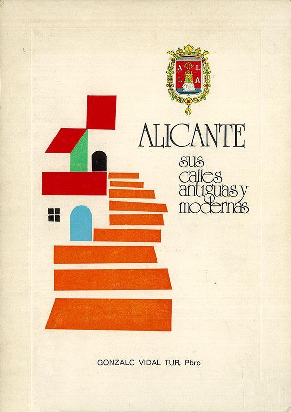 Alicante: sus calles antiguas y modernas